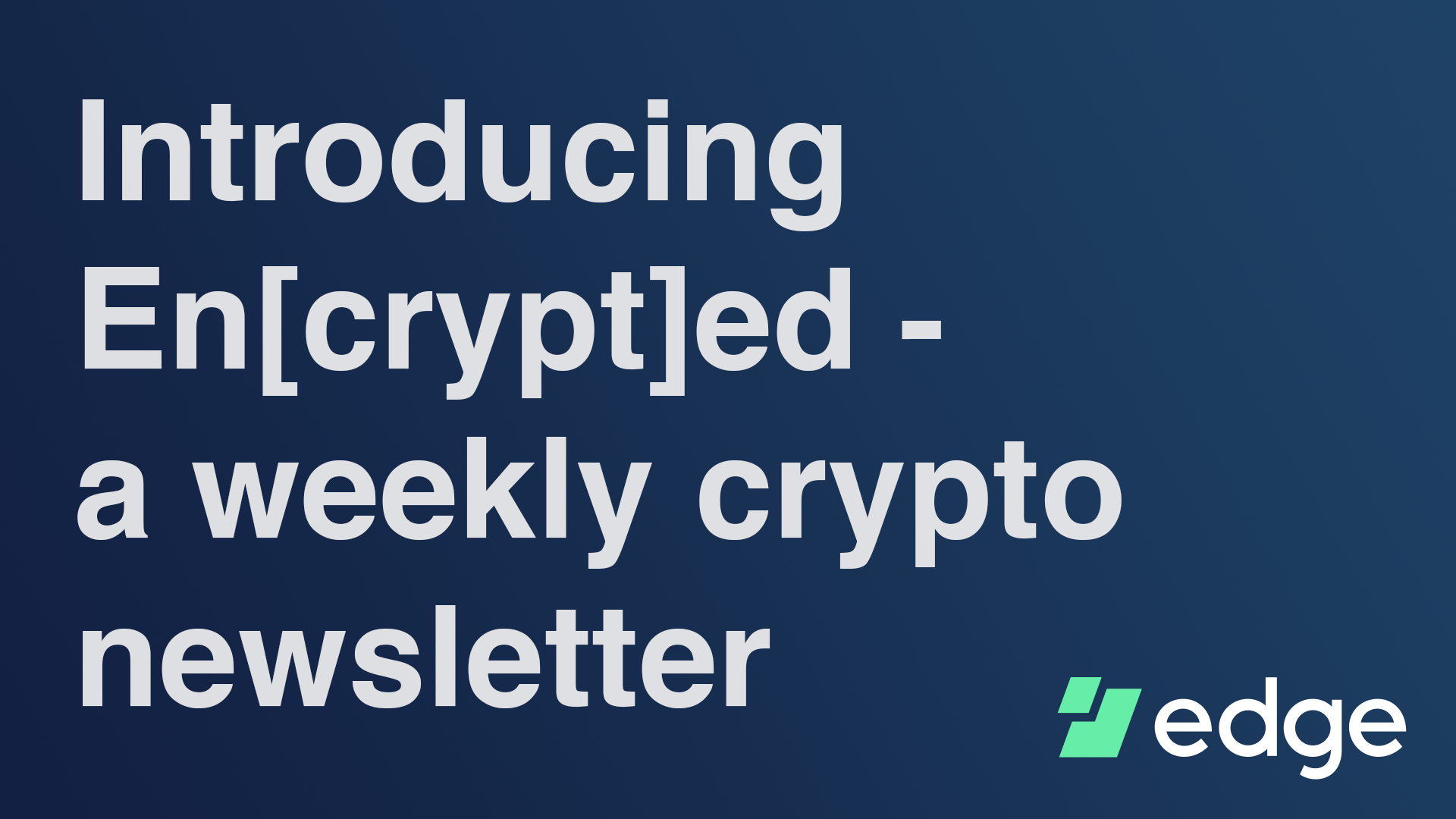 encrypted: weekly crypto news